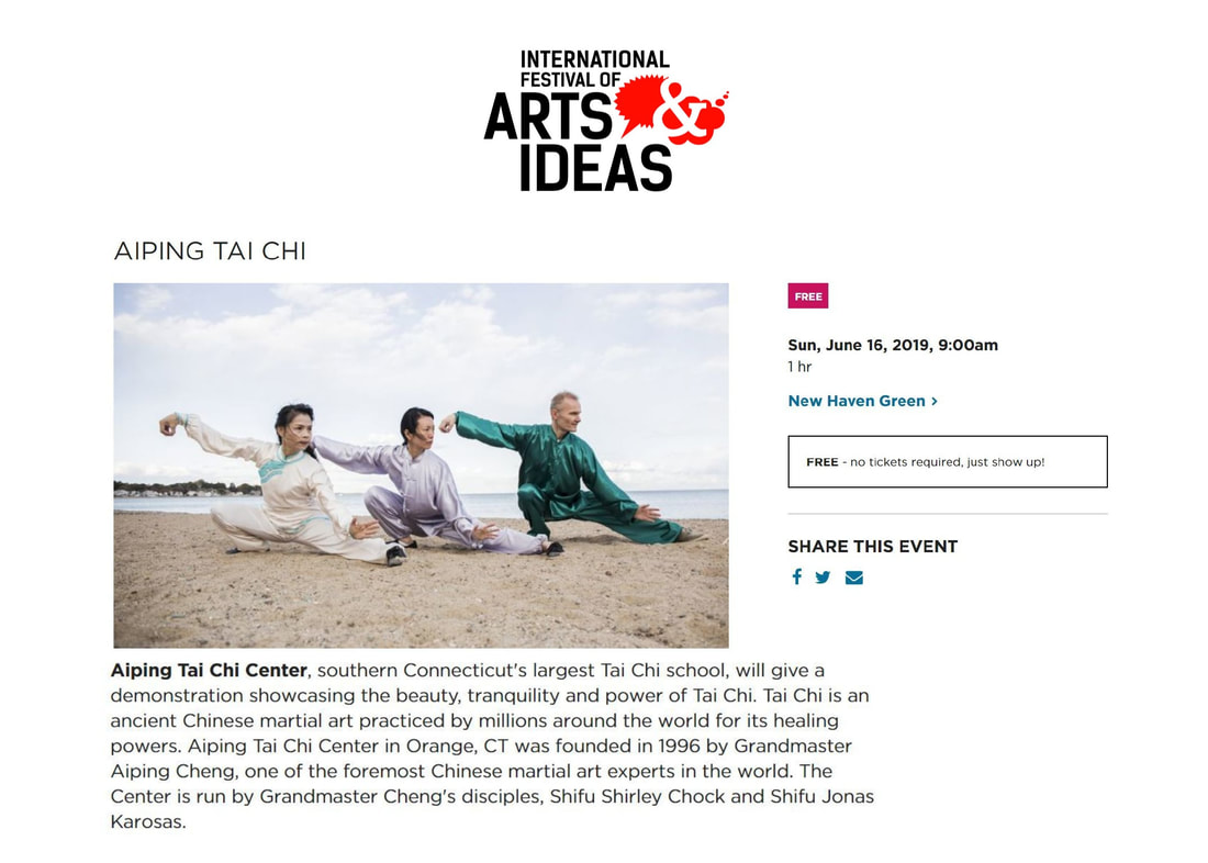 Aiping Tai Chi Center demonstration and free class at the 2019 International Festival of Arts and Ideas, New Haven Green