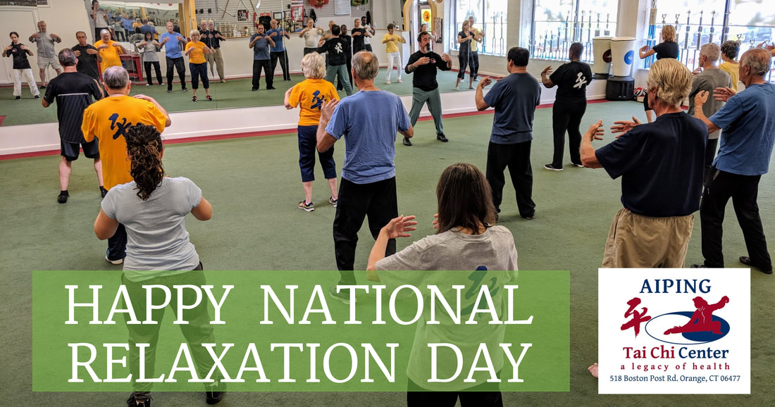 Aiping Tai Chi Center, Orange CT, National Relaxation Day